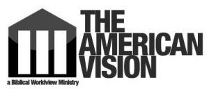 The American Vision: A Biblical Worldview Ministry