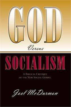 Dr. Joel McDurmon's 'God vs. Socialism'