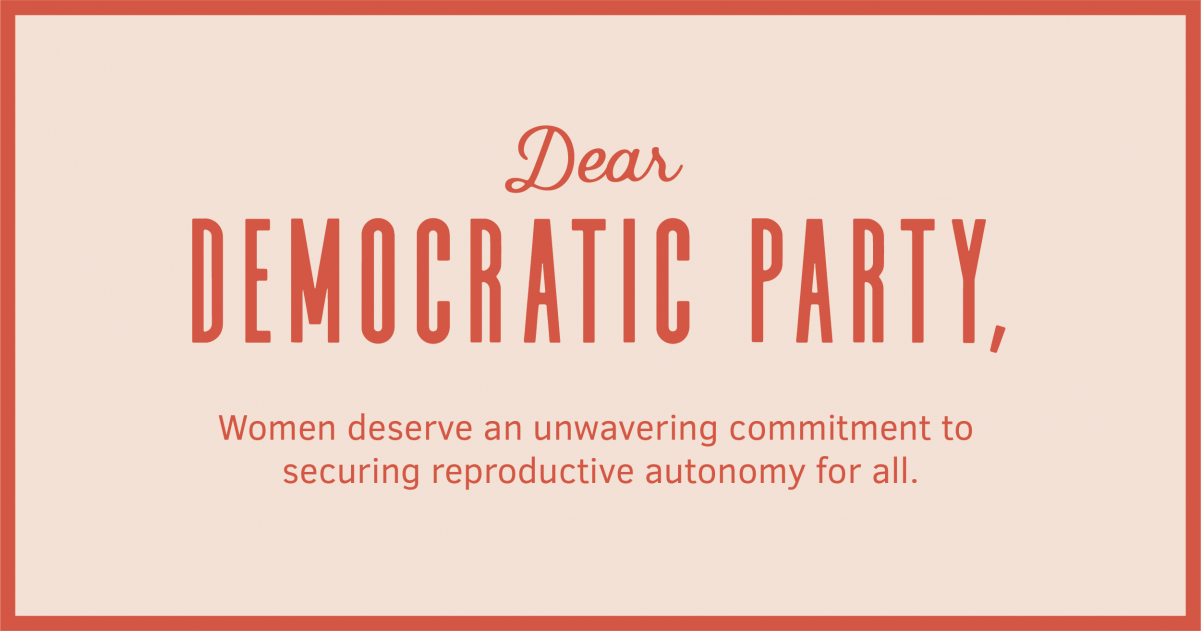 Dear Democratic Party: Abortion Is a Priority, Not a Bargaining …